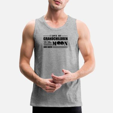 I Love My Grandchildren To The Moon And Back I Love My Grandchildren To The Moon And Back Shirt - Men's Premium Tank Top