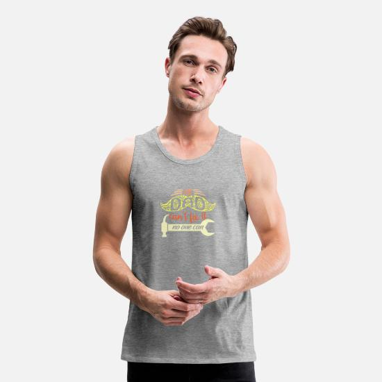 Craftsman Tank Tops - If Dad can't fic it - Men's Premium Tank Top heather gray