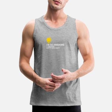 Conceited I'm So Awesome I Created The World In 6 Days! - Men's Premium Tank Top