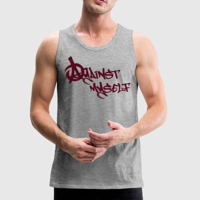 Against myself - Men's Premium Tank