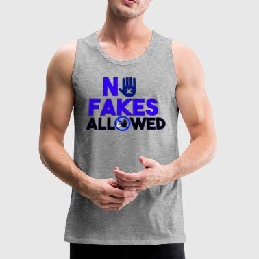 NO FAKES ALLOWED-BLUE - Men's Premium Tank