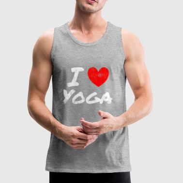 I Love Yoga - Yoga Lifestyle - I Love Yoga Gift - Men's Premium Tank