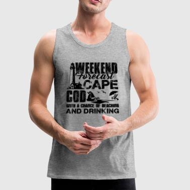 Cape Cod Weekend Forecast Shirt - Men's Premium Tank