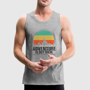 Adventure Camping Outdoor Nature Funny Gift - Men's Premium Tank