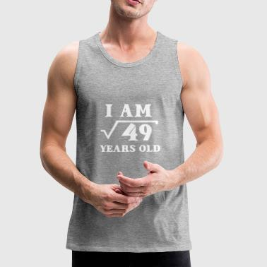 I Am Root 49 7 Years Old Math Tee Shirts Gifts - Men's Premium Tank