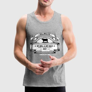 GRILL SHIRT MY GRILL MY RULES - Men's Premium Tank