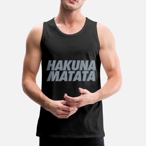 efa1bc3c25a61 Hakuna Matata - Men s Premium Tank Top. Front