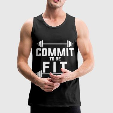Commit to be fit - Men's Premium Tank