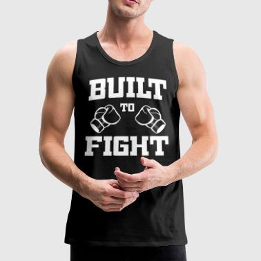 Built to Fight - Men's Premium Tank