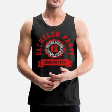 Bachelor Party Bachelor Party Drinking Team - Men's Premium Tank