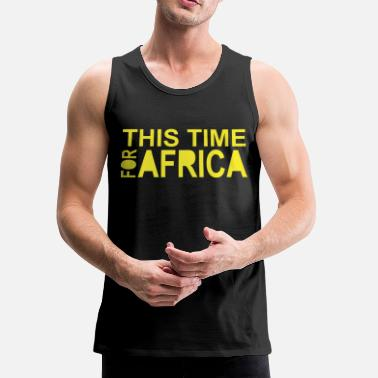 This Time For Africa - Men's Premium Tank