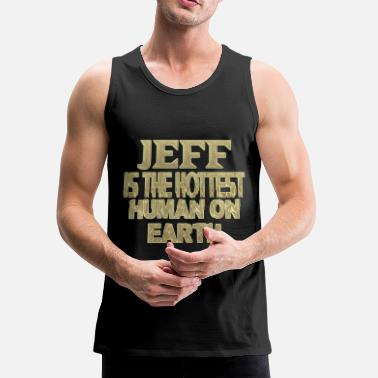 Jeff Jeff - Men's Premium Tank Top