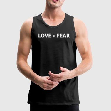 Love > Fear - Men's Premium Tank