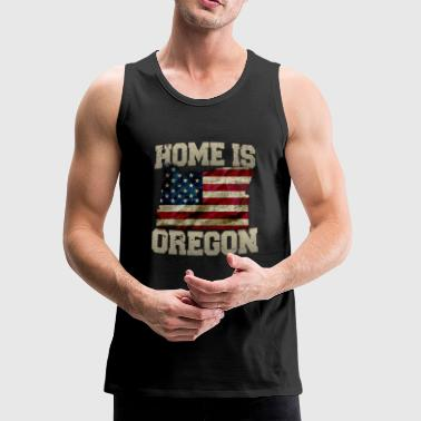 Home is Oregon USA US map gift unique fans Proud Strong Support - Men's Premium Tank