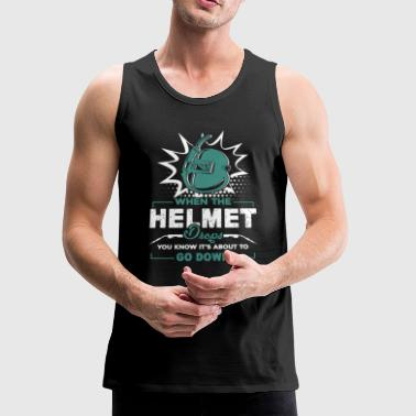 Welder qWhen The Helmet Drops Shirt - Men's Premium Tank