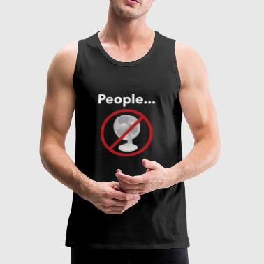 Not a Fan - Men's Premium Tank