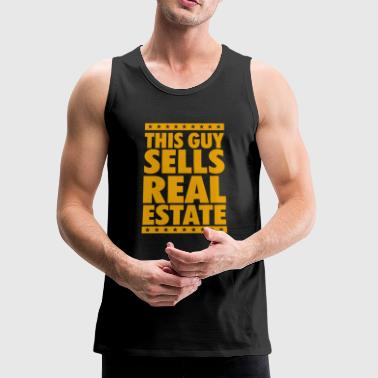 This Guy Sells Real Estate - Men's Premium Tank