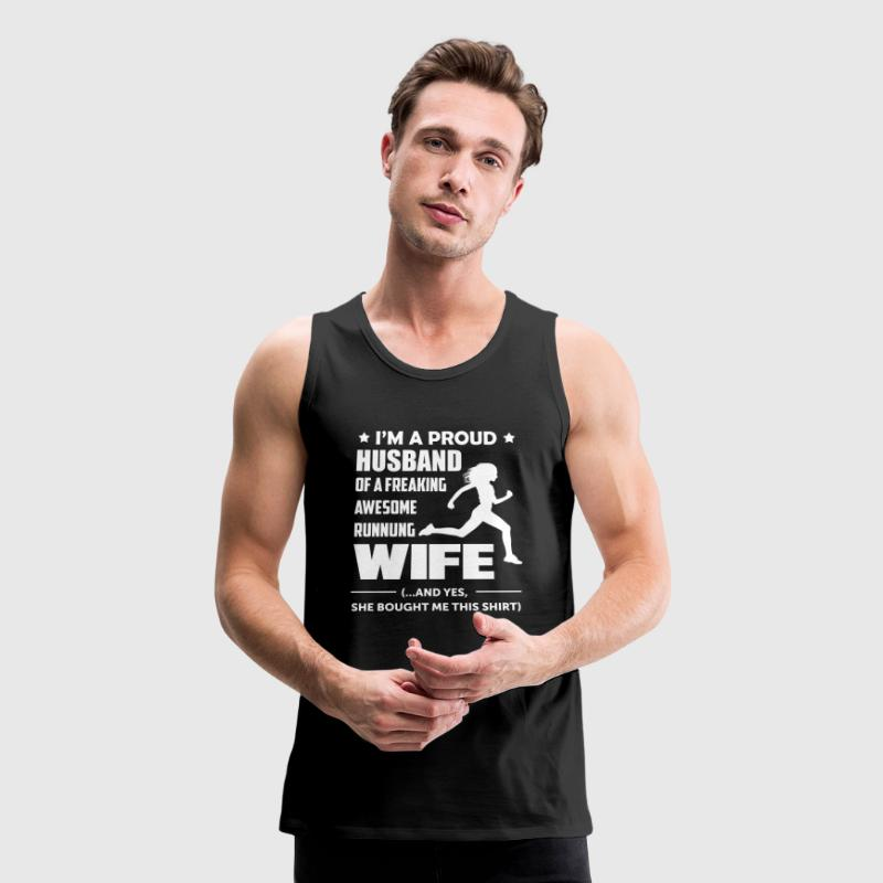 I'm a Proud Husband Of A Freaking Awesome Runner - Men's Premium Tank