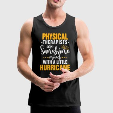 Physical Therapist Physical Therapy Hurricane Gift - Men's Premium Tank