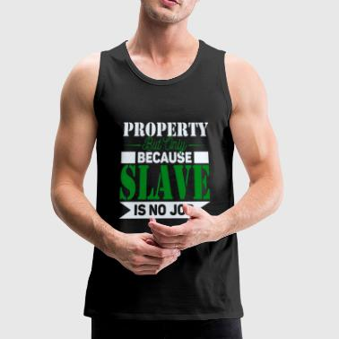 Property Slave - Men's Premium Tank