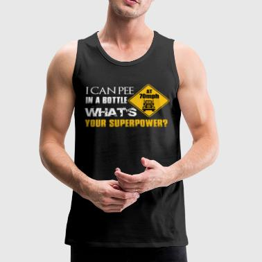 I CAN PEE IN THE BOTTLE - Men's Premium Tank