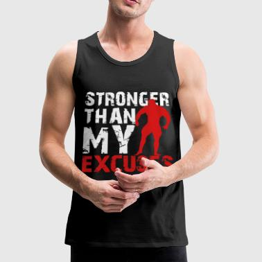 Stronger Stronger than my excuses - Men's Premium Tank