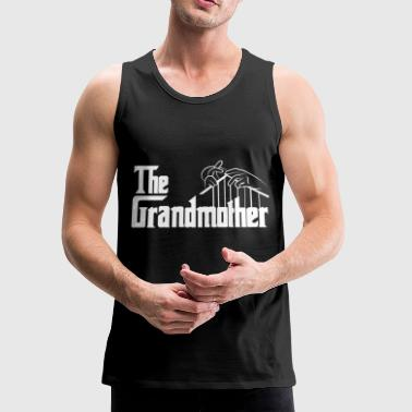 Grandmother Grandmother - Grandmother - the grandmother t sh - Men's Premium Tank