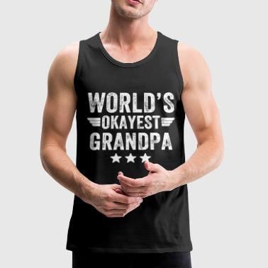 Grandpa - World's okayest grandpa - Men's Premium Tank