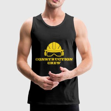 Construction - Construction Crew Shirt - Men's Premium Tank