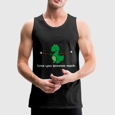 Dino Love you soooo much TRex Gift I Love You - Men's Premium Tank