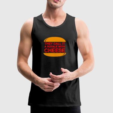 Royale With Cheese - Men's Premium Tank