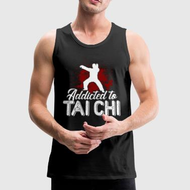 Addicted To Tai Chi Shirt - Men's Premium Tank