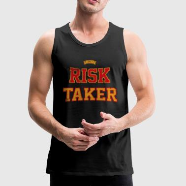The Risk Taker - Men's Premium Tank
