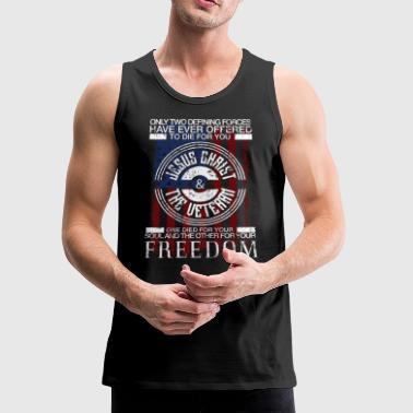 Jesus And The Veteran One Died for your Soul and the other for your Freedom - Men's Premium Tank