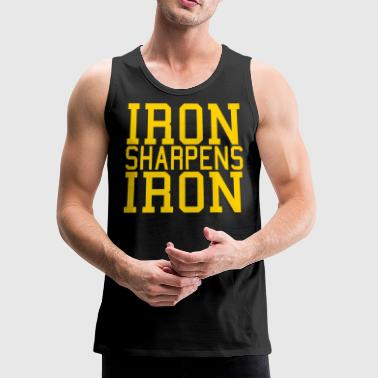 Iron Metal Iron Sharpens Iron - Men's Premium Tank