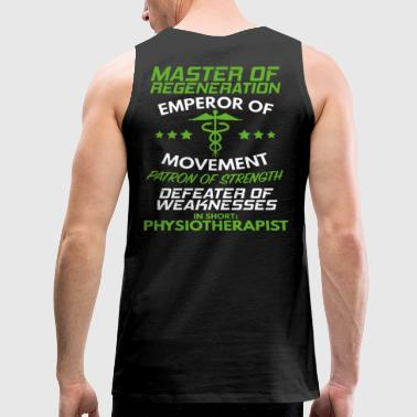 Physiotherapy/Physical Therapist/Gift/Therapist - Men's Premium Tank
