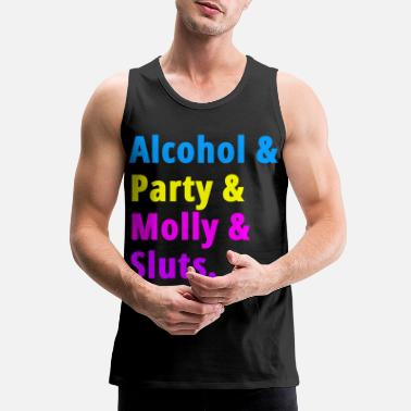 Break Dance Alcohol Party Molly Sluts - Men's Premium Tank Top