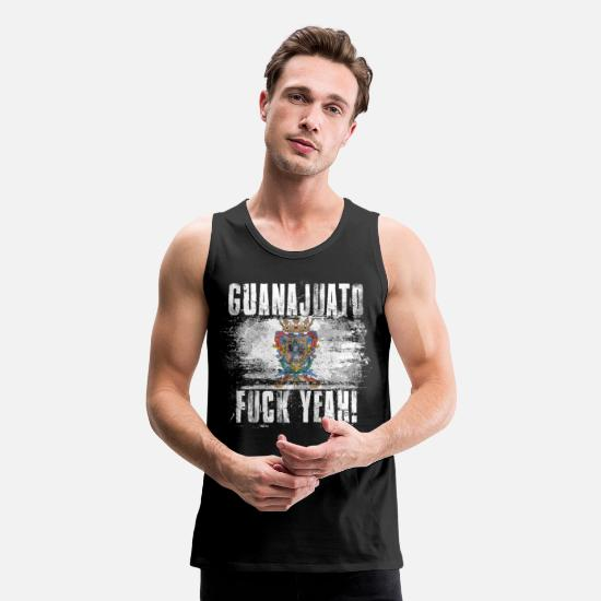 Mexican Tank Tops - Guanajuato Fuck Yeah! - Men's Premium Tank Top black