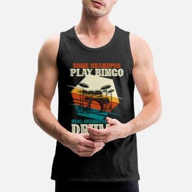 Grandpa Drums Bingo Real Grandpas Play Drums - Drummer - Men's Premium Tank Top