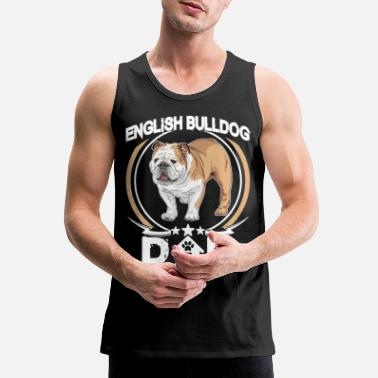 English English Bulldog Dad Tee Fathers Day Gift Dog Owner - Men's Premium Tank Top