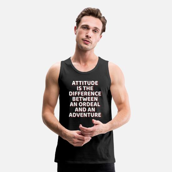 "Ads Tank Tops - A Cool Attitude Tee For You ""Attitude Is The - Men's Premium Tank Top black"