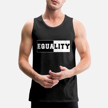 Equality Equality - Men's Premium Tank Top