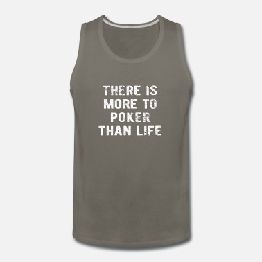 Casino POKER : more to Poker than Life - Men's Premium Tank Top