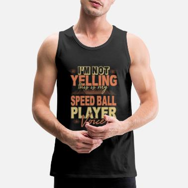 Speedball Speedball player slogan sport hobby - Men's Premium Tank Top