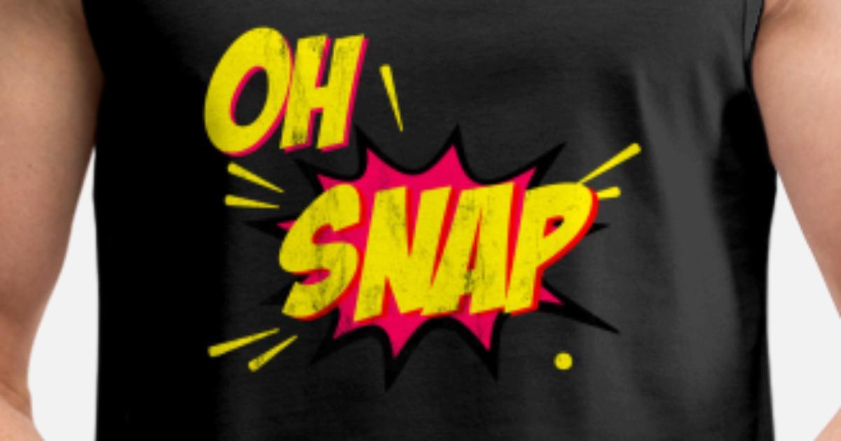 532ae0312 OH SNAP TShirt Slang Comic Style Adult Swear Kids Men's Premium Tank Top |  Spreadshirt