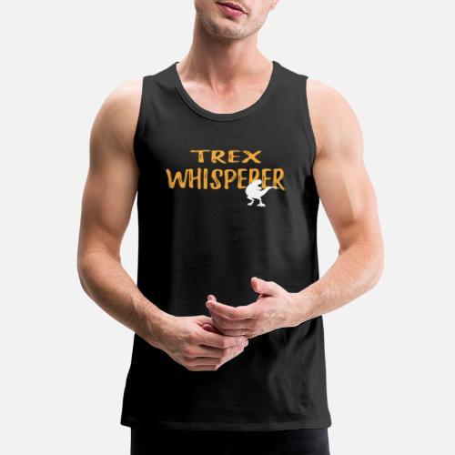 e1f1e1cc5c9d0a Trex Whisperer Graphic Tee Shirt Men s Premium Tank Top