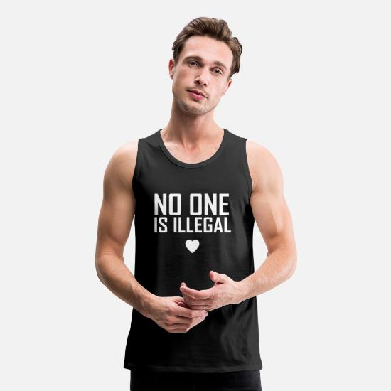 No Tank Tops - No one is illegal - Men's Premium Tank Top black