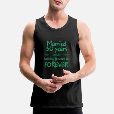 Wedding Party Married 30 years wedding gift - Men's Premium Tank Top