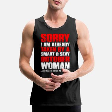 Woman Smart And Sexy October Woman - Men's Premium Tank