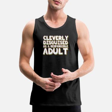 Adult Funny Disguise Tshirt Design CLEVERLY DISGUISED - Men's Premium Tank